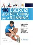 100 Esercizi di Stretching per il Running - Libro