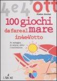 100 Giochi da Fare al Mare — Libro