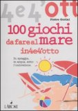 100 Giochi da Fare al Mare