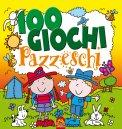 100 Giochi Pazzeschi - Giallo  — Libro