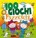 100 Giochi Pazzeschi - Giallo
