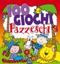 100 Giochi Pazzeschi - Rosso  - Libro