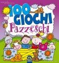 100 Giochi Pazzeschi - Viola  — Libro