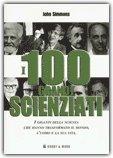 I 100 Grandi Scienziati