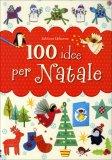 100 Idee per Natale  - Libro