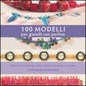 100 Modelli per Gioielli con Perline  - Libro
