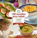100 Recettes Pour Bebè  - Libro
