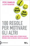 100 Regole per Motivare gli Altri - Libro