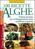 100 Ricette Con Le Alghe Usato