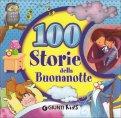 100 STORIE DELLA BUONANOTTE