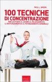 100 Tecniche di Concentrazione  - Libro