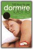 100 Trucchi per Dormire Bene