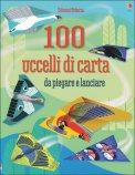 100 Uccelli di Carta da Piegare e Lanciare - Libro