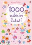 1000 Adesivi Fatati - Libro