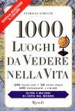 1000 Luoghi da Vedere nella Vita