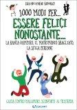 1000 Modi per... Essere Felici Nonostante... — Libro