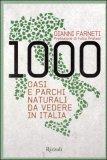 1000 Oasi e Parchi Naturali da Vedere in Italia — Libro