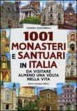 1001 Monasteri e Santuari in Italia
