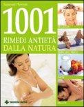 1001 Rimedi Antietà dalla Natura — Libro