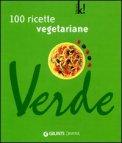 100 Ricette Vegetariane