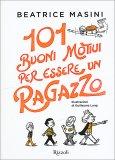 101 Buoni Motivi per Essere un Ragazzo - Libro