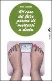 101 Cose da Fare Prima di Mettersi a Dieta — Libro