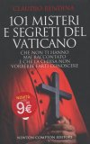 101 Misteri e Segreti del Vaticano  - Libro