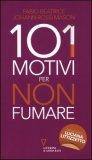 101 Motivi per non Fumare  - Libro