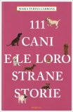111 Cani e le Loro Strane Storie - Libro