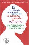 12 Strategie Rivoluzionarie per Favorire lo Sviluppo Mentale del Bambino - Libro