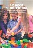 150 Giochi Logico Percettivi - Libro
