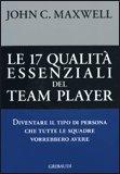 Le 17 Qualità Essenziali del Team Player