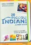 20 Piccoli Indiani... e Non Solo - Libro