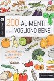 200 Alimenti che ci Vogliono Bene - Libro