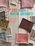 200 Nuovi Motivi Jacquard - Libro