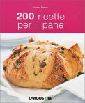 200 Ricette per il Pane - Libro