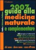 Guida alla Medicina Naturale e Complementare - 2007