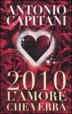 2010 l'Amore che Verrà