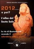 2012... e poi? L'Alba del Sesto Sole