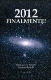 2012 Finalmente!