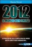 2012 Il Mondo non Finirà — Libro