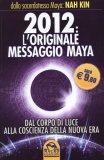 2012 l'Originale Messaggio Maya - — Libro