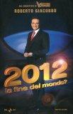 2012 La Fine del Mondo?  - Libro