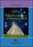 2012: Mistificazione o Svolta Epocale?  - Libro