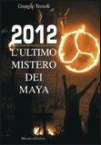 2012 - L'Ultimo Mistero dei Maya — Libro