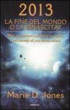2013 La Fine del Mondo o la Rinascita? — Libro