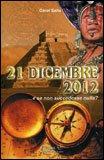 21 Dicembre 2012...e se non Succedesse Nulla? — Manuali per la divinazione