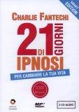 21 Giorni di Ipnosi - Cofanetto 3 CD