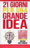 21 Giorni per una Grande Idea - Libro
