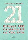 21 Rituali per Cambiare la tua Vita — Libro